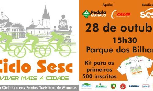 Ciclo Sesc/AM – CicloTurismo pelo Centro de Manaus!