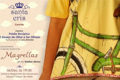 Lançamento da coleção 'Magrellas' com arte de Hadna Abreu