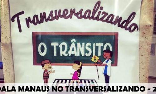 """Pedala Manaus participa do lançamento do projeto: """"Transversalizando o Trânsito 2013″"""