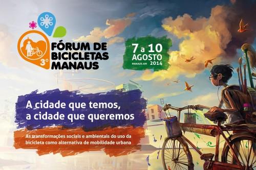 III Fórum de Bicicletas Manaus: A cidade que temos, a  cidade que queremos.